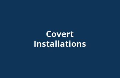 Covert Installation